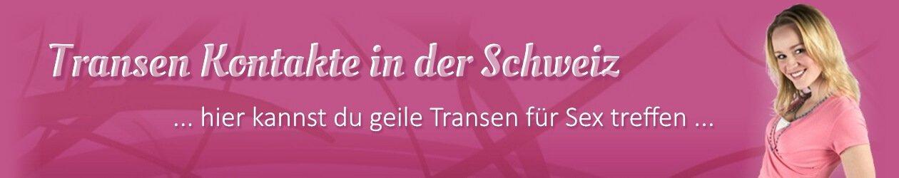 Transen Kontakte in der Schweiz